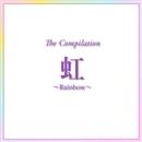 The Compilation 「虹」~Rainbow~/宝塚歌劇団