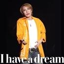 貴城けいコンサート「I have a dream」/宝塚歌劇団