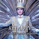 ― KEI ARAN ― Personal Parade Collection/宝塚歌劇団