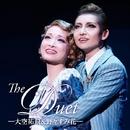 「The Duet」 - 大空祐飛&野々すみ花 -/宝塚歌劇団 宙組