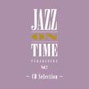 「ジャズ・オン・タイム」Vol.2  ~CD Selection~/宝塚歌劇団