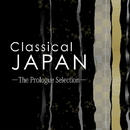 Classical JAPAN -The Prologue Selection-/宝塚歌劇団