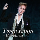 Tomu Ranju -Happiness-/宝塚歌劇団