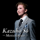 Kazuho So -Monologue-/宝塚歌劇団