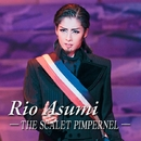 Rio Asumi ~THE SCARLET PIMPERNEL~/宝塚歌劇団