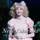 Nene Yumesaki -Cute-/宝塚歌劇団