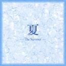 「夏」 ~The Summer~/宝塚歌劇団