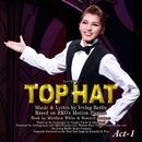 宙組 梅田芸術劇場「TOP HAT」Act-1/宝塚歌劇団 宙組