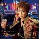 轟 悠 ビルボードライブ 「Eternal Way with YU ~Thank you 30th~」/宝塚歌劇団