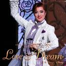 北翔海莉 Dramatic Revue 「LOVE & DREAM」第I部 Sings Disney/宝塚歌劇団 星組