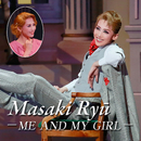 龍 真咲 ~ME AND MY GIRL~/宝塚歌劇団 月組