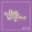宙組 バウホール「Bow Singing Workshop ~宙~」ACT-II/宝塚歌劇団 宙組