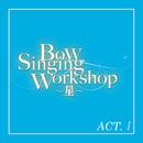 星組 バウホール「Bow Singing Workshop ~星~」ACT-I/宝塚歌劇団 星組
