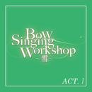 雪組 バウホール「Bow Singing Workshop ~雪~」ACT-I/宝塚歌劇団 雪組