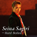 SEINA SAGIRI ~Hard Boiled~/宝塚歌劇団 雪組