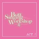 花組 バウホール「Bow Singing Workshop ~花~」ACT-I/宝塚歌劇団 花組