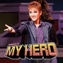 花組 シアター・ドラマシティ「MY HERO」 /宝塚歌劇団 花組