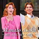 Manato Asaka ~ME AND MY GIRL~/宝塚歌劇団 花組