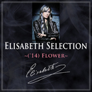Elisabeth Selection ~('14)Flower~/宝塚歌劇団 花組