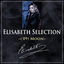 Elisabeth Selection ~('09)Moon~/宝塚歌劇団 月組