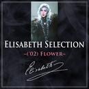 Elisabeth Selection ~('02)Flower~/宝塚歌劇団 花組