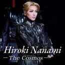 七海ひろき ~The Cosmos~/宝塚歌劇団 宙組