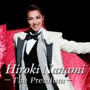 七海ひろき ~The Premium~/宝塚歌劇団