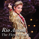 Rio Asumi The Flower Part-2/宝塚歌劇団 花組