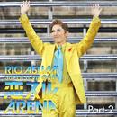 RIO ASUMI SUPER TIME@045「恋スルARENA」Part-2/宝塚歌劇団 花組
