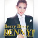 紅ゆずる ディナーショー「Berry Berry BENNY!!」/宝塚歌劇団 星組