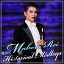 Makoto Rei Historical Medleys/宝塚歌劇団 星組