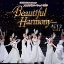 タカラヅカスペシャル 2019 -Beautiful Harmony- ACT2(Vol.1)/宝塚歌劇団