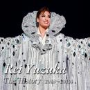 Rei Yuzuka The History (2018~2019)/宝塚歌劇団 花組