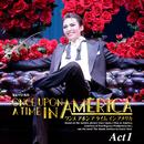 雪組 大劇場「ONCE UPON A TIME IN AMERICA」Act1/宝塚歌劇団 雪組