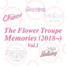 The Flower Troupe Memories (2018~) Vol.1/宝塚歌劇団 花組