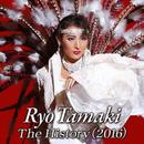 Ryo Tamaki The History(2016)/宝塚歌劇団 月組