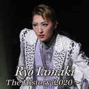 Ryo Tamaki The History(2020~)/宝塚歌劇団 月組