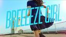 BREEEEZE GIRL/Base Ball Bear
