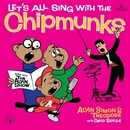 Let's All Sing With The Chipmunks/Alvin And The Chipmunks