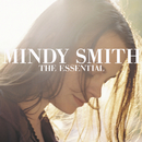 The Essential Mindy Smith/Mindy Smith