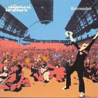 Surrender/The Chemical Brothers