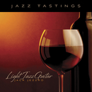 Jazz Tastings - Light Jazz Guitar/Jack Jezzro