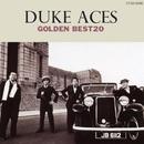 GOLDEN BEST20 DUKE ACES/デューク・エイセス