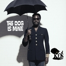 The Dog Is Mine/K-OS