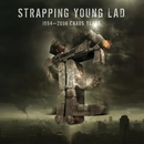 1994 - 2006 Chaos Years/Strapping Young Lad