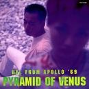 Pyramid Of Venus/HAL FROM APOLLO '69