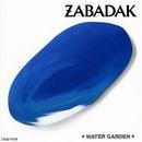 ウォーター・ガーデン/ZABADAK