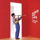REED MY LIPS/本多俊之