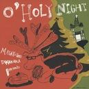 O' HOLY NIGHT/高中 正義
