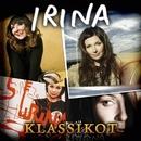 Irina Klassikot/Irina